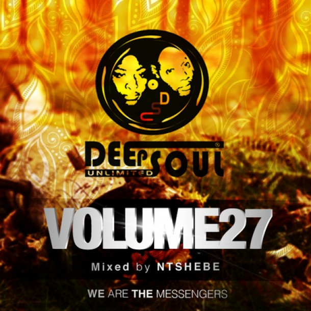 DeepSoul Unlimited Vol 27 – Mixed by Ntshebe