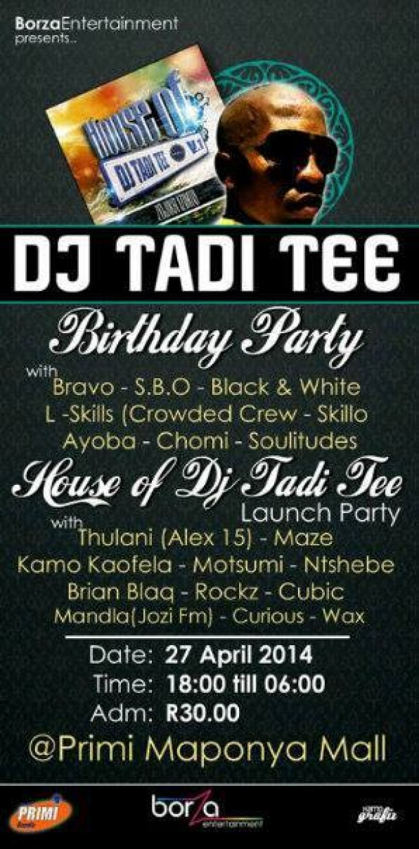 DJ TADI TEE Birthday Party
