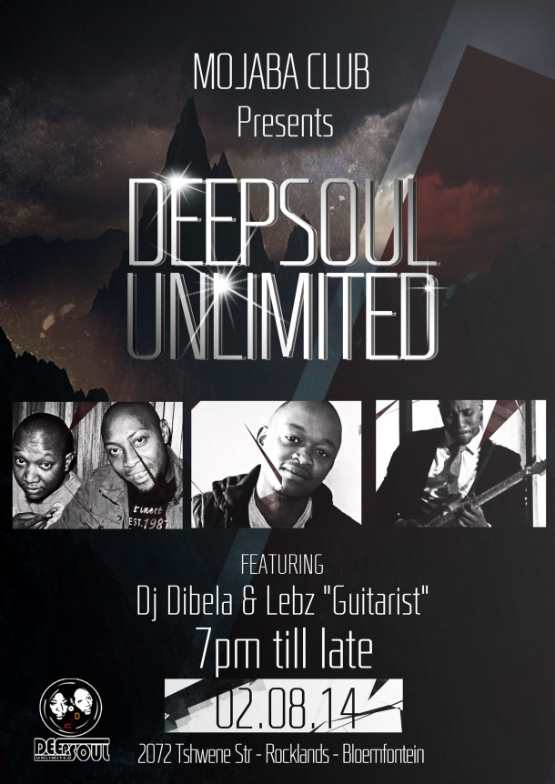 "Mojaba Club – Bloemfontein Presents DeepSoul Unlimited ""02/08/2014"""