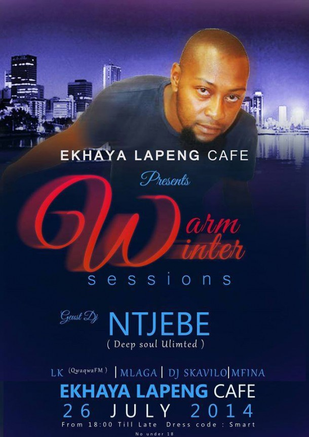 "..::Ekhaya Lapeng Cafe – Harrismith ""Warm Winter Sessions with Ntshebe""::.."