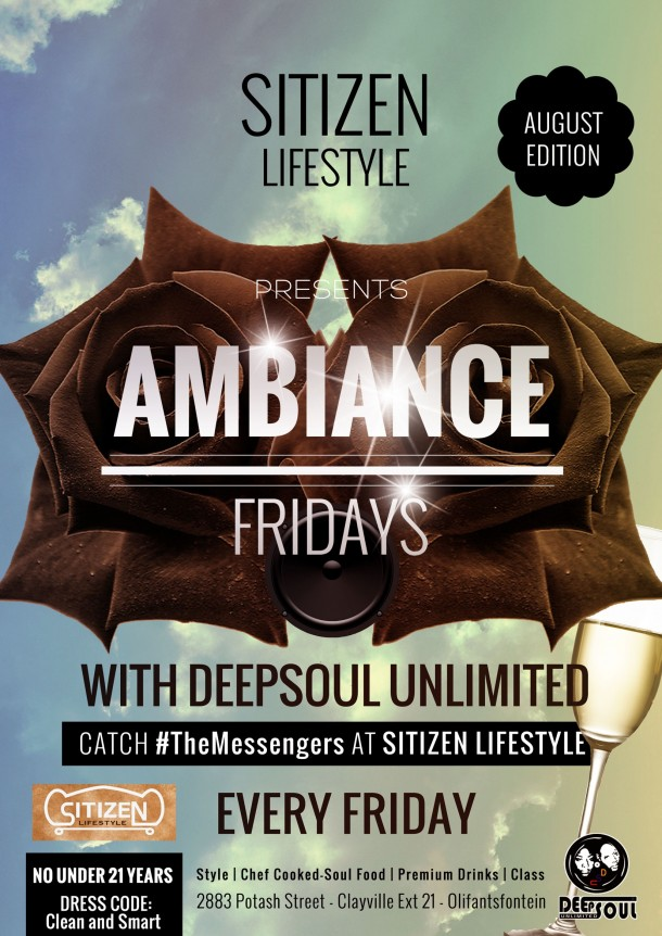 "Sitizen LifeStyle – Ambiance Fridays With DeepSoul Unlimited ""August 2014 Edition"""