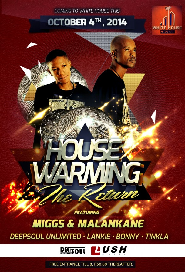 "White House Lounge – House Warming ""The Return"" 04 October 2014"