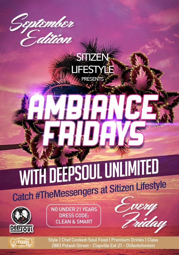 "Sitizen LifeStyle – AmbianceFridays With DEEPSOUL UNLIMITED ""Sept 2014 Edition"""