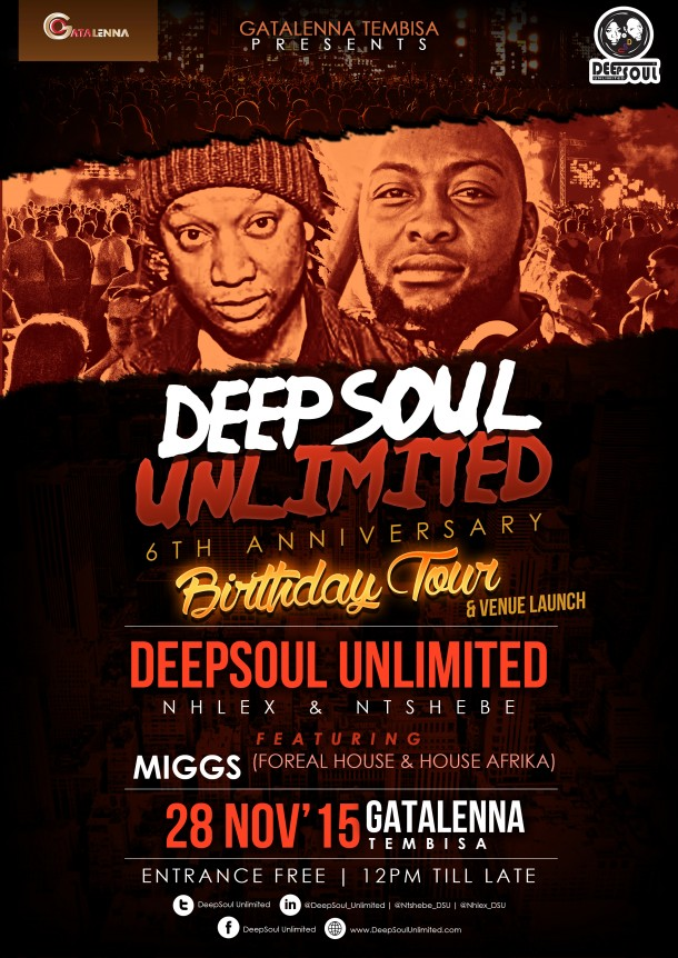 ::DeepSoul Unlimited's 6th Anniversary Birthday Tour, Gata-Lenna #Tembisa::