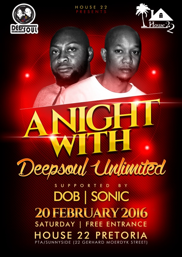 "..::House 22 Presents ""A Night With DeepSoul Unlimited"" – 20/02/2016::.."