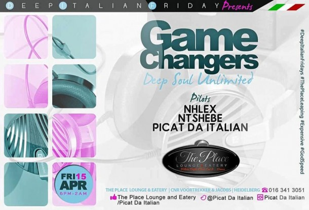 ..::DeepItalianFriday's GameChangers, DeepSoul Unlimited – 150416 @ThePlaceLounge&Eatery::..