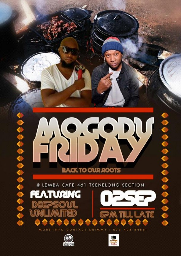 ..::Mogodu Friday @LembaCafe feat. DeepSoul Unlimited – 02092016::..