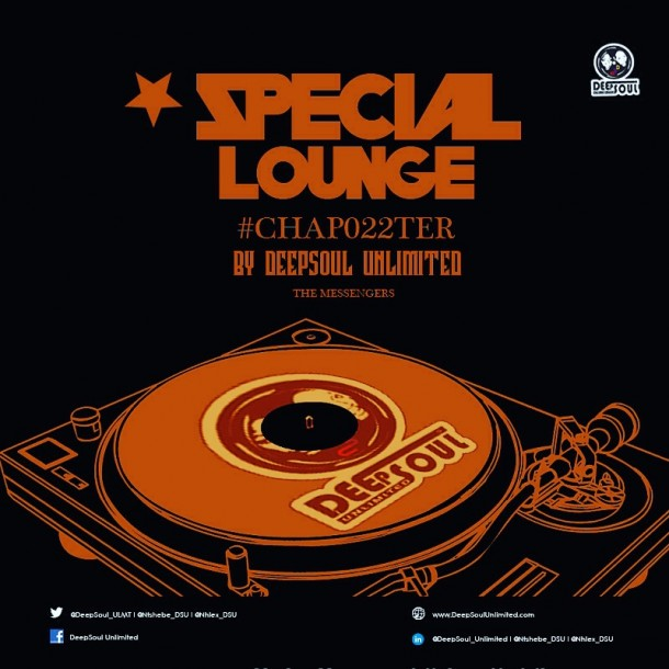 DSU #Chap022ter (Special Lounge Mix) – #TheMessengers