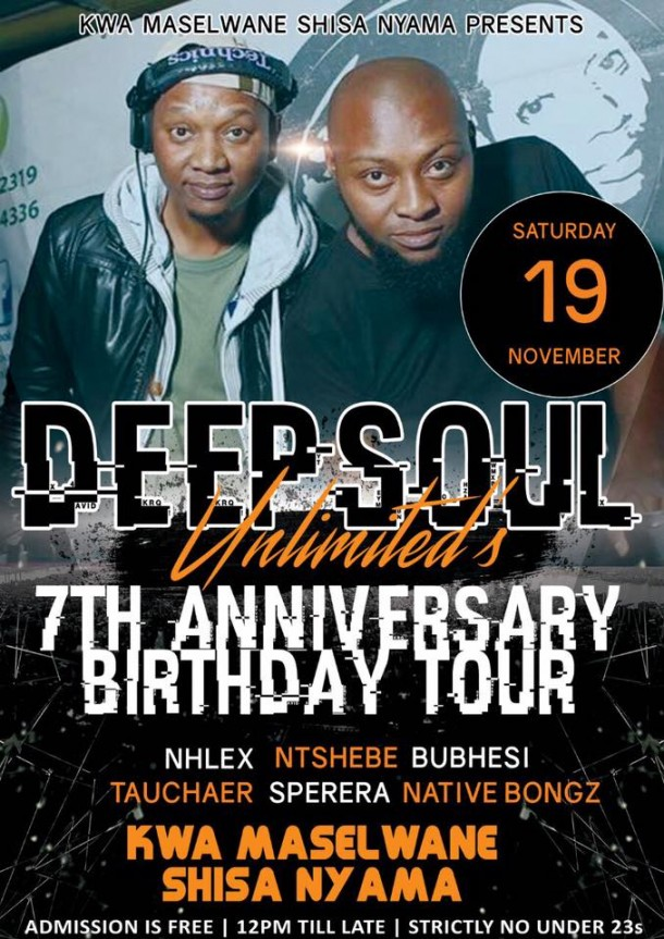 ..::DeepSoul Unlimited's 7th Birthday Celebration Tour – KwaMaselwane Shisanyama – 19.11.2016::..