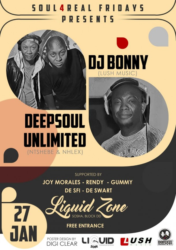 #Soul4RealFridays Presents DeepSoul Unlimited & Dj Bonny – 27 Jan | Liquid Zone.