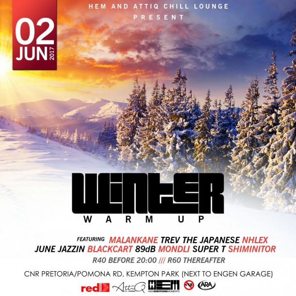 #HEM #WinterWarmUp – 02 June 2017 @AttiqChillLounge