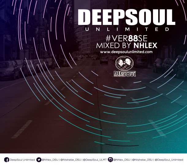 DeepSoul Unlimited #VER88SE – Mixed by Nhlex