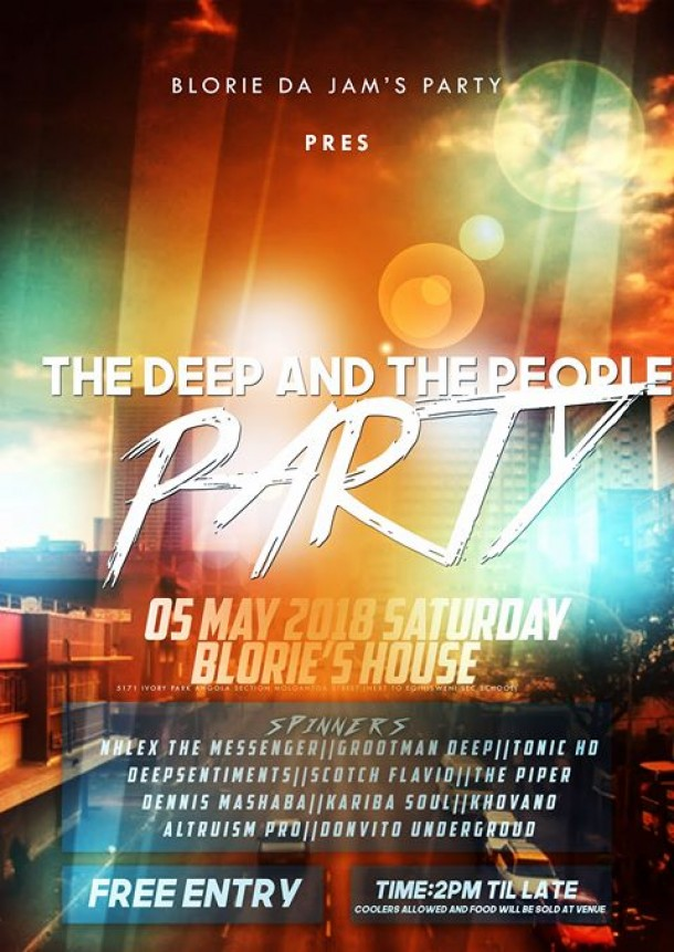 #TheDeep&ThePeople – Blorie Da Jam's Birthday Party – 5th.May.2018