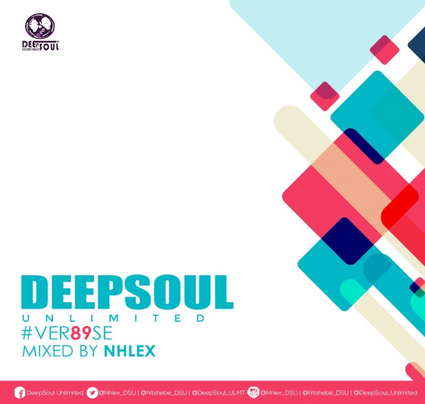 DeepSoul Unlimited #VER89SE – Mixed by Nhlex