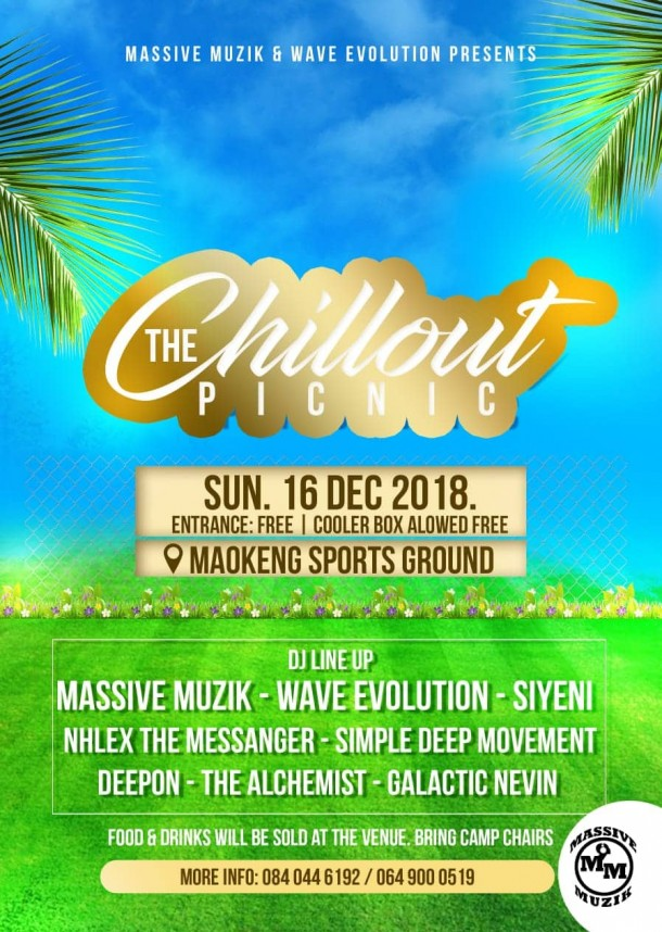 The Chillout Picnic – 16 Dec.2018 @MaokengGround#Tembisa
