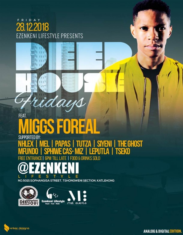 #DeepHouseFridays – 28 Dec. 2018 feat. Miggs Foreal!