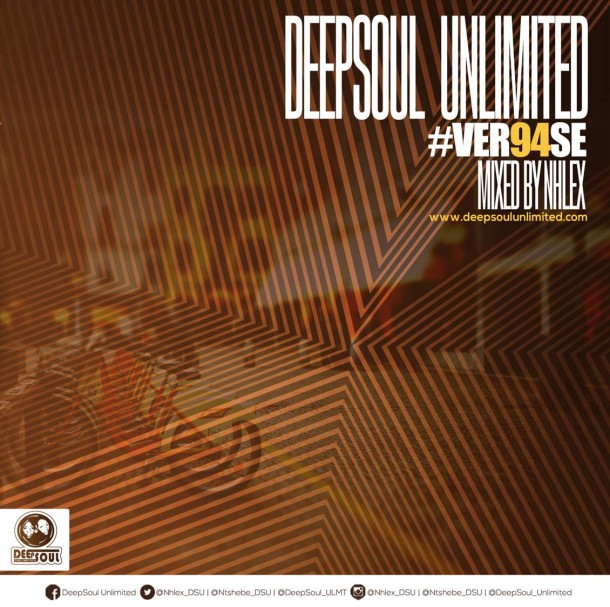 DeepSoul Unlimited #VER94SE – Mixed by Nhlex