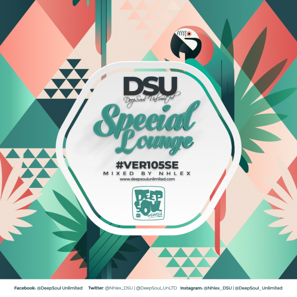 DeepSoul Unlimited #VER105SE – Special Lounge Mixed by Nhlex