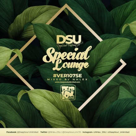 DeepSoul Unlimited #VER107SE – Special Lounge Mixed by Nhlex